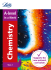 Letts A-level In a Week - New 2015 Curriculum – A-level Chemistry Year 2: In a Week Cover Image