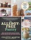 The Allergy-Free Pantry: Make Your Own Staples, Snacks, and More Without Wheat, Gluten, Dairy, Eggs, Soy or Nuts Cover Image