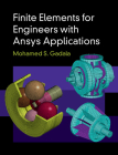 Finite Elements for Engineers with Ansys Applications Cover Image