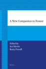 A New Companion to Homer (Brill's Paperback Collection / Classical Studies) Cover Image