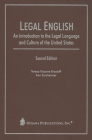 Legal English: An Introduction to the Legal Language and Culture of the United States Cover Image
