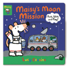 Maisy's Moon Mission: Push, Slide, and Play! Cover Image