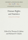 Human Rights and Statistics (Pennsylvania Studies in Human Rights) Cover Image