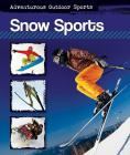 Snow Sports (Adventurous Outdoor Sports #5) Cover Image