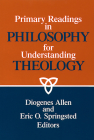 Primary readings in philosophy for understanding theology Cover Image