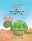 Tilly the Turtle Cover Image