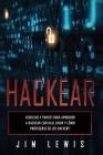 Hackear: Consejos y trucos para aprender a hackear con Kali Linux y cómo protegerse de los hackers' Cover Image