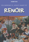 Descubriendo el mágico mundo de Renoir (El mágico mundo de…) Cover Image