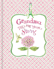 Grandma Tell Me Your Story Cover Image