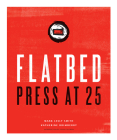Flatbed Press at 25 Cover Image
