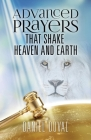 Advanced Prayers That Shake Heaven and Earth Cover Image