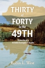 Thirty of Forty in the 49th: Memories of a Wildlife Biologist in Alaska Cover Image