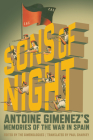 The Sons of Night: Antoine Gimenez's Memories of the War in Spain Cover Image
