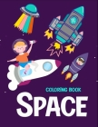 Space coloring book: coloring book for kids Cover Image