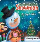 The Warm-Hearted Snowman: Children Bedtime Story Picture Book Cover Image