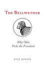 The Bellwether: Why Ohio Picks the President Cover Image