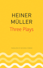 Three Plays: Philoctetes, The Horatian, Mauser (The German List) Cover Image