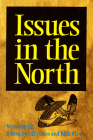 Issues in the North: Volume III (Occasional Publications) Cover Image