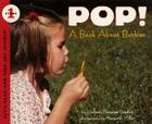 POP!: A Book About Bubbles (Let's-Read-and-Find-Out Science 1) Cover Image