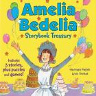 Amelia Bedelia Storybook Treasury #2 (Classic): Calling Doctor Amelia Bedelia; Amelia Bedelia and the Cat; Amelia Bedelia Bakes Off Cover Image