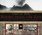 Bodies from the Ash: Life and Death in Ancient Pompeii Cover Image