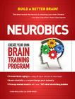 Neurobics: Create Your Own Brain Training Program Cover Image