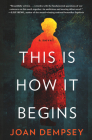 This Is How It Begins Cover Image