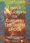 Laws & Regulations for California LMFTs and LPCCs: A Desk Reference for Licensed Clinicians, Associates and Trainees Cover Image