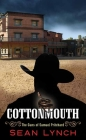 Cottonmouth: The Guns of Samuel Pritchard Cover Image