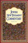 Jewish New Testament Commentary: A Companion Volume to the Jewish New Testament Cover Image