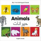 My First Bilingual Book–Animals (English–Arabic) Cover Image