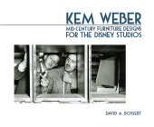 Kem Weber: Mid-Century Furniture Designs for the Disney Studios Cover Image