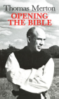 Thomas Merton: Opening the Bible Cover Image