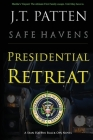 Presidential Retreat: A Sean Havens Black Ops Novel Cover Image
