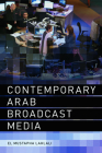 Contemporary Arab Broadcast Media Cover Image