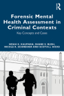 Psychology and Neuropsychology in Criminal Forensic Contexts: A Guide for Mental Health and Legal Professionals Cover Image