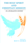 The Holy Spirit and Christian Mission Cover Image