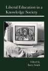 Liberal Education in a Knowledge Society Cover Image