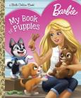 Barbie: My Book of Puppies (Barbie) (Little Golden Book) Cover Image