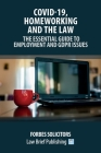 Covid-19, Homeworking and the Law - The Essential Guide to Employment and GDPR Issues Cover Image