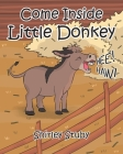 Come Inside Little Donkey Cover Image