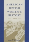 American Jewish Women's History: A Reader Cover Image
