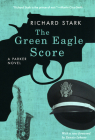 The Green Eagle Score: A Parker Novel Cover Image