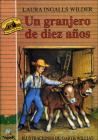 Un Granjero de Diez Anos (Cuatro Vientos (Prebound) #102) Cover Image