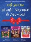 GIFT SET ONE (Diwali, Navratri, Mumbai): Maya & Neel's India Adventure Series Cover Image
