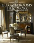 Elegant Rooms That Work: Fantasy and Function in Interior Design Cover Image