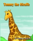 Tommy the Giraffe: : Night Time Stories (Animal Tales For Kids Age 4-12) Cover Image