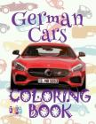 ✌ German Cars ✎ Cars Coloring Book Boys ✎ Coloring Book 1st Grade ✍ (Coloring Book Bambini) 2018 Cars: ✌ Coloring Book 5 Cover Image