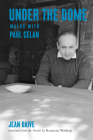 Under the Dome: Walks with Paul Celan Cover Image