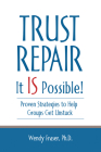 Trust Repair: It Is Possible! Cover Image